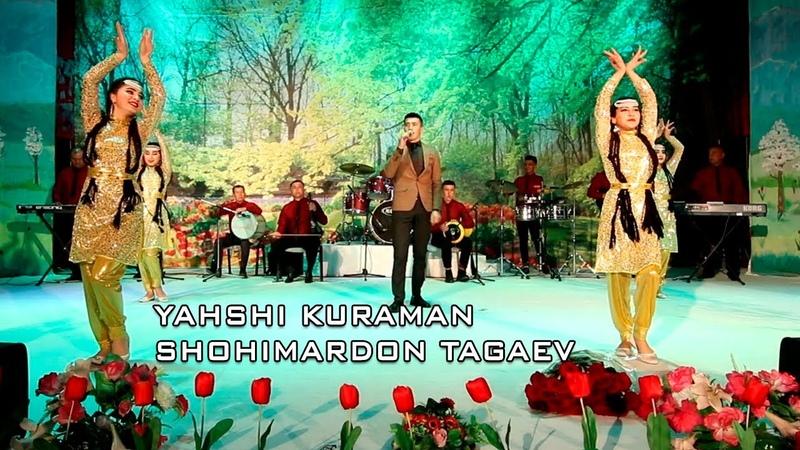 Yahshi kuraman Shohimardon Tagaev konsert version 2020