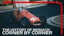 Monacos 90th Anniversary A Corner-By-Corner History