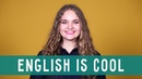 WHY IS IT COOL TO LEARN ENGLISH bbcenglish5