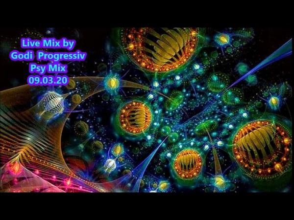 Live Mix by Godi Progressiv Psy Mix 09 03 20