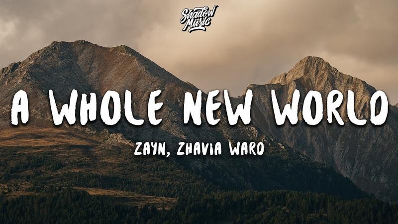 ZAYN, Zhavia Ward - A Whole New World (Lyrics) (End Title) (From Aladdin)