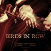 BIRDS IN ROW (FR) - 05.10 • СПБ // 06.10 • МСК