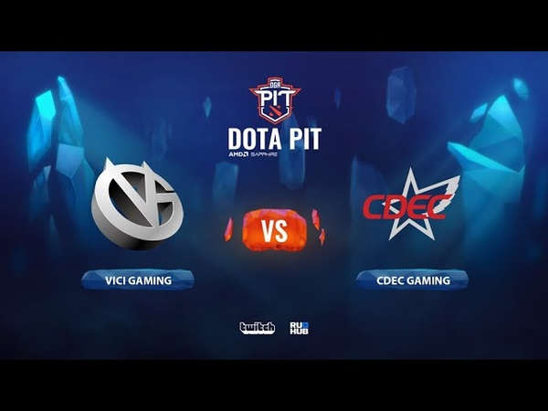 Vici Gaming vs CDEC Gaming OGA Dota PIT Season 2 China bo3 game 3 Smile Eiritel