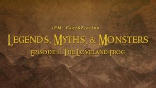 Fact&Fiction   Wacky Wednesday   Season 1 - Episode 2: The Loveland Frogman