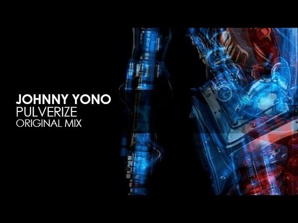 Johnny Yono - Pulverize