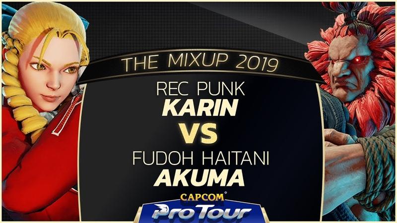 REC Punk (Karin) vs FUDOH Haitani (Akuma) - The MixUp 2019 - Top 8 - CPT 2019