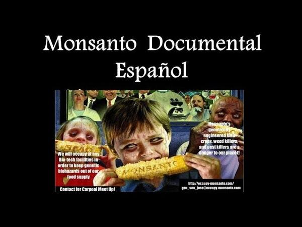 Monsanto Documental Español - El Glifosato