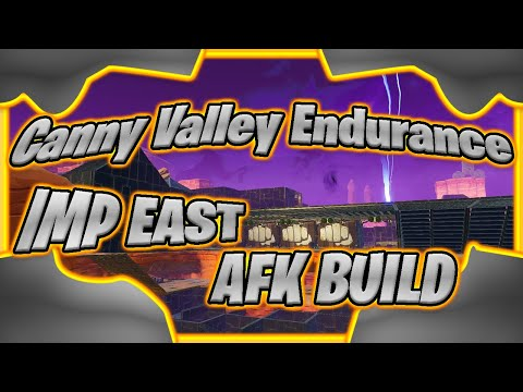Canny Valley Endurance Imp East AFK BUILD | Fortnite Save The World