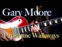 (Gary Moore) Parisienne Walkways - Guitar cover by Vinai T