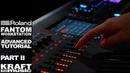 Roland Fantom Music Workstation Advanced Tutorial with Scott Tibbs Part II