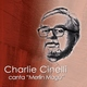 Charlie Cinelli - Matinada