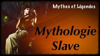 Mythologie Slave - Les Mythes d'Europe de l'Est