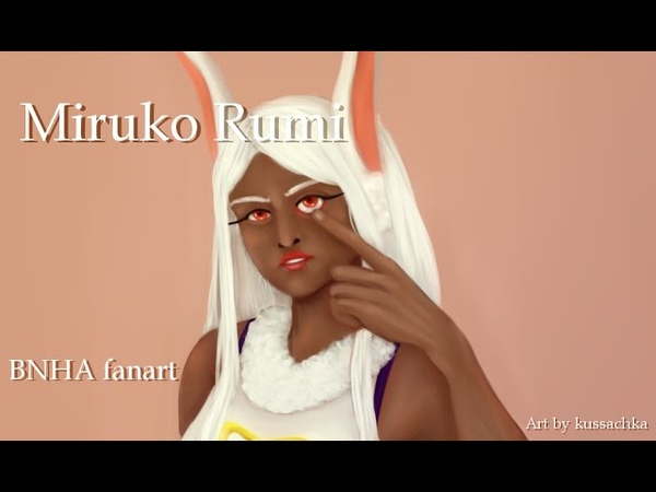 Miruko Rumi speedpaint