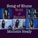 """Michelle Heafy - Song of Elune (from """"World of Warcraft"""")"""