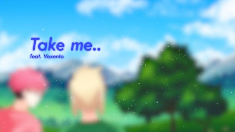 Take Me feat Vexento