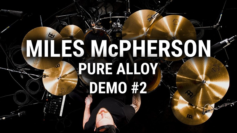 Meinl Cymbals Miles McPherson Pure Alloy Demo 2