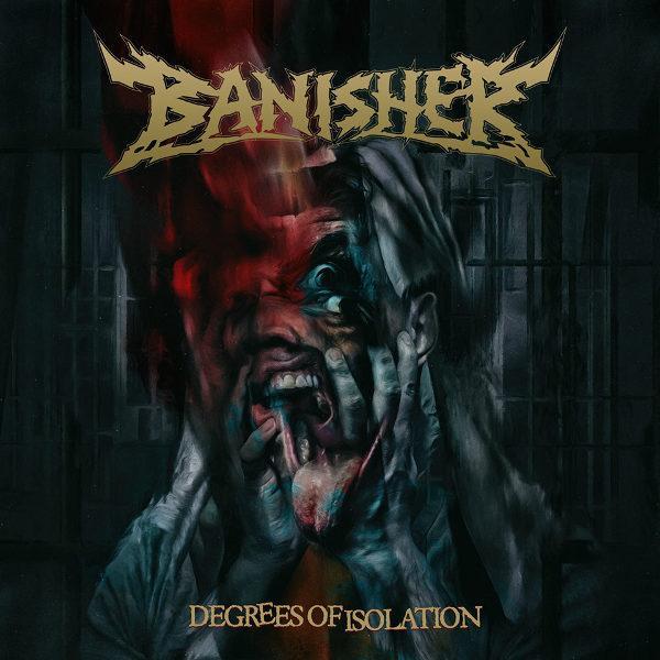 Banisher - Degrees of Isolation