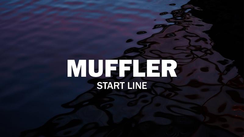 Muffler – Start Line
