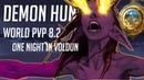 Demon Hunter | 8.2 World PVP | One Night In Vol'dun