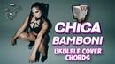 MOZGI - Chica Bamboni chords ukulele cover by Играй, как Бенедикт!