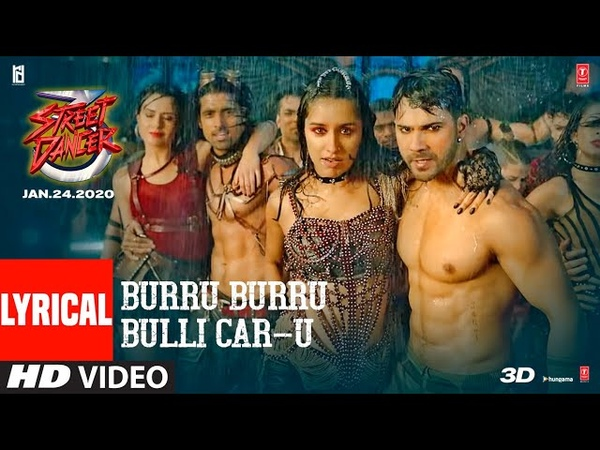 Burru Burru Bulli Car U Lyrical Video Street Dancer 3D Varun D Shraddha K Nora F Prabhu D