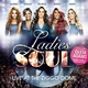 Ladies of Soul feat. Berget Lewis, Glennis Grace, Edsilia Rombley, Candy Dulfer, Trijntje Oosterhuis - Hits Medley (Survivor / Umbrella / The Boy Is Mine / Senorita / A Real Mother for Ya / All Around the World / Focus / Solid / L