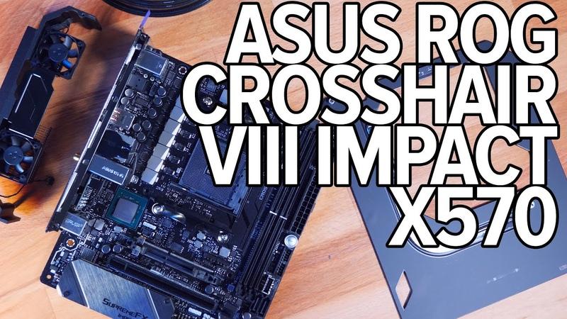 ASUS ROG CROSSHAIR VIII IMPACT X570 в mini-DTX RYZEN 7 3800X RYZEN 9 3900X VRM TEST