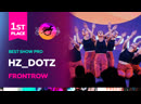 VOLGA CHAMP 2019 XI BEST SHOW PRO 1st place HZ DOTZ FRONTROW