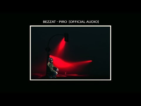 BEZZAT PIRO Official Audio