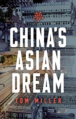 Tom Miller] China s Asian Dream  Empire Buildin