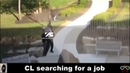 CL searching for a job