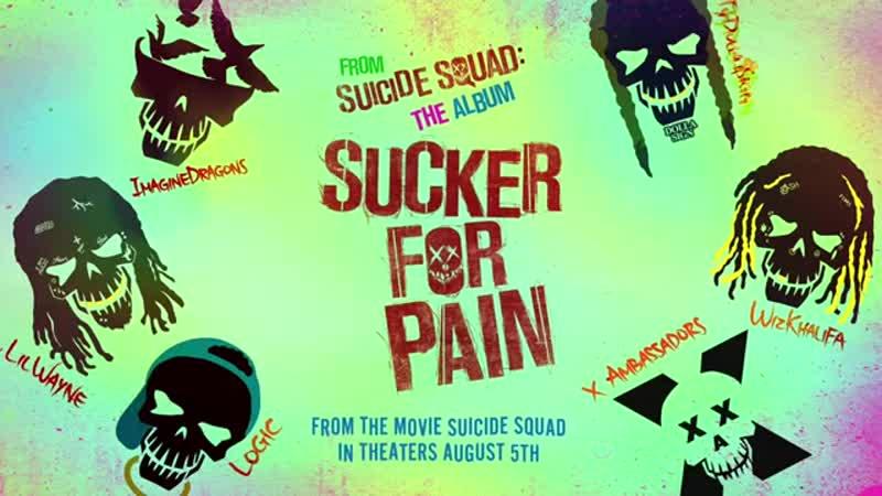 Suicide squad-Sucker for pain lyrics (360p)