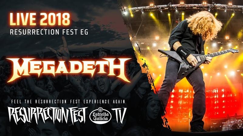 Megadeth - Live at Resurrection Fest EG 2018 (Viveiro, Spain) [Full Show, Pro Shot]