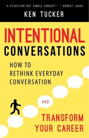 Intentional Conversations - Ken Tucker