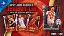 NBA 2K20 MyTEAM Jeremy Lin Spotlight Series II PS4