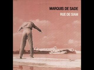 Marquis De Sade - Rue De Siam (Full Album)