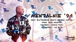Żółty - Mentalnie '94, feat. Big Prodeje, prod. Funk Monster, talkbox - Nicole Funk, cuty - DJ Bycz