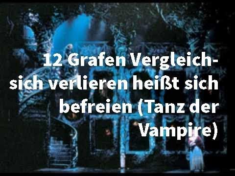 12 Grafen Darsteller Vergleich - sich verlieren heißt sich befreien (Tanz der Vampire)