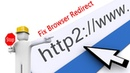 Solved Google chrome browser redirect fix for all browser