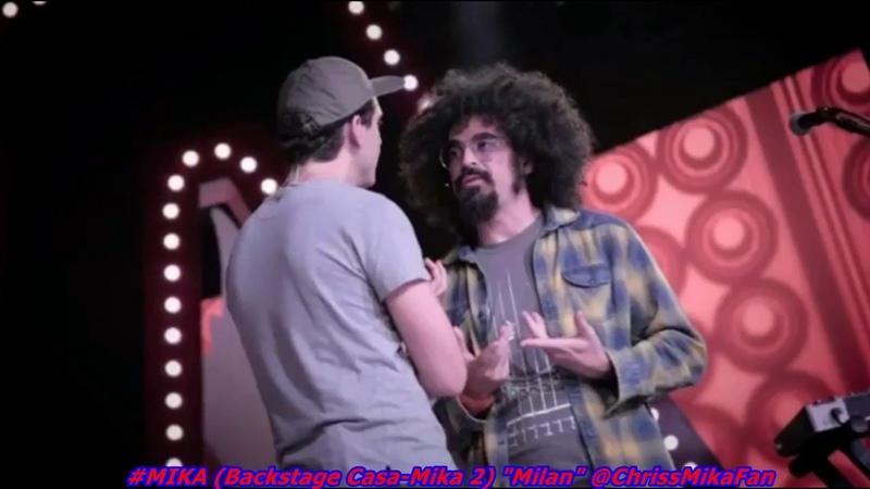 MIKA Backstage du 3eme episode Casa Mika 2 Milan 2017
