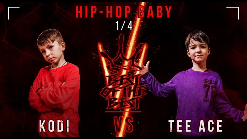 KODI VS TEE ACE HIP HOP BABY 1 4 BEST OF THE BEST BATTLE VI