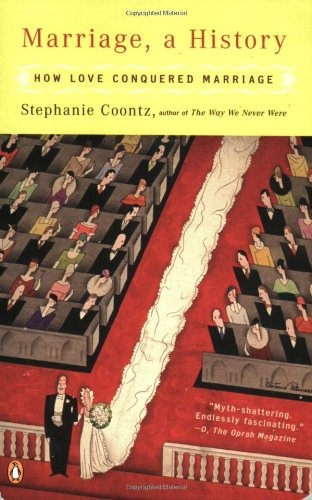 Stephanie Coontz] Marriage, a history  how love