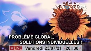 Problème global, solutions individuelles !