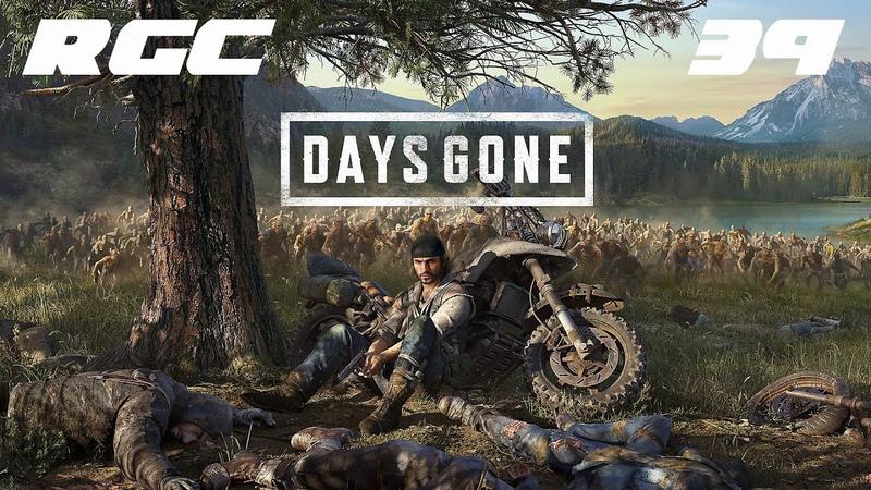 Days Gone прохождение без комментариев №39