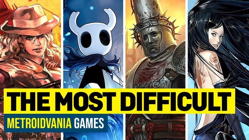 The 15 Hardest Metroidvania Games 4K