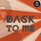 Топ 100 Shazam - Back to Me