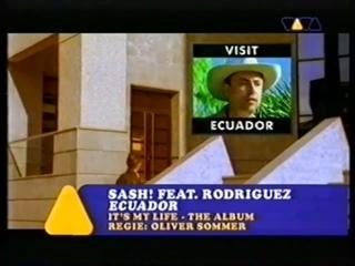 Sash!  - Ecuador (VIVA TV)