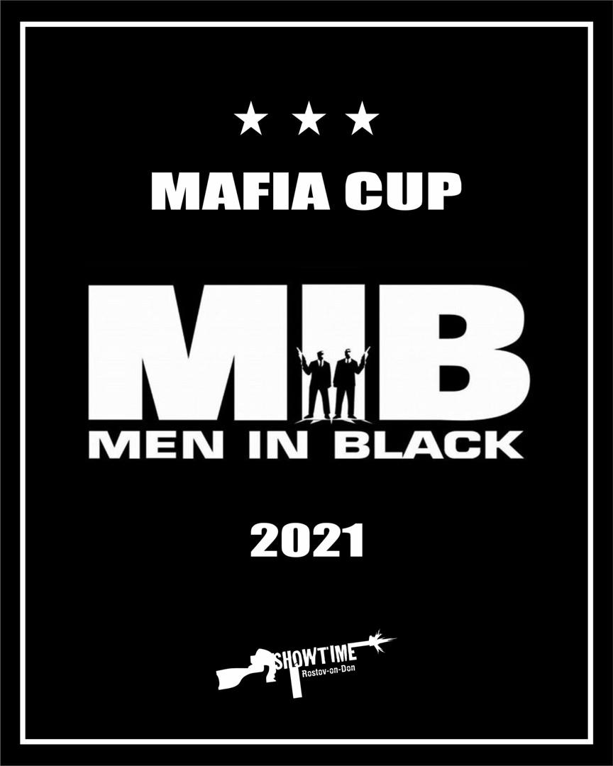 "Афиша ""Men in Black"" Mafia Cup 2021"