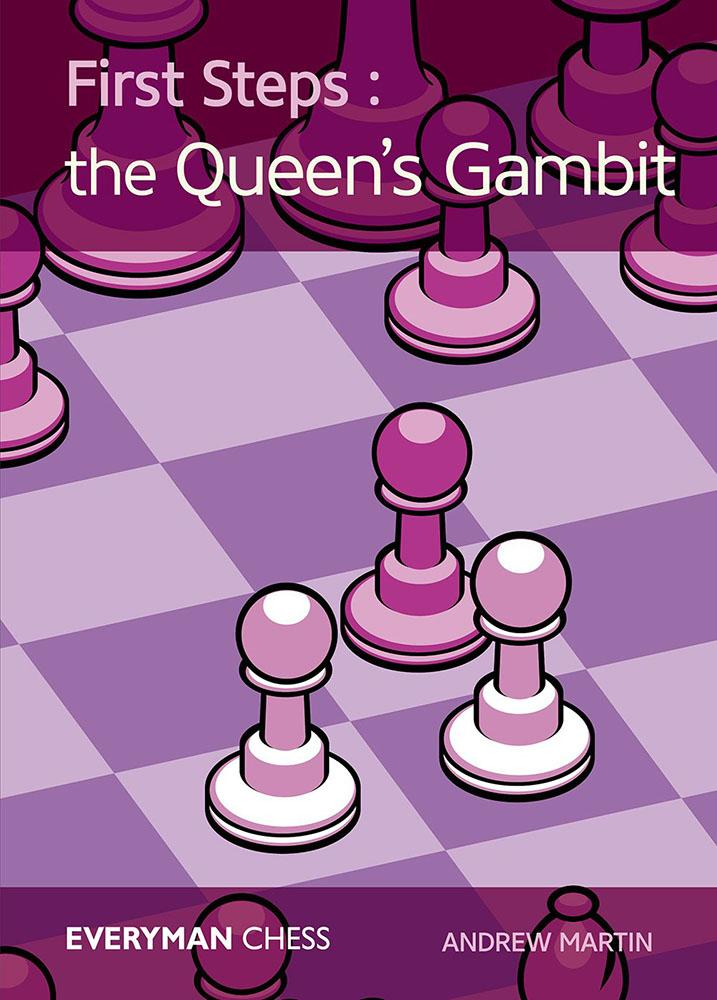 Andrew Martin_First Steps_Queens Gambit_2016 PDF+PGN+CBV E-WUhf1B390