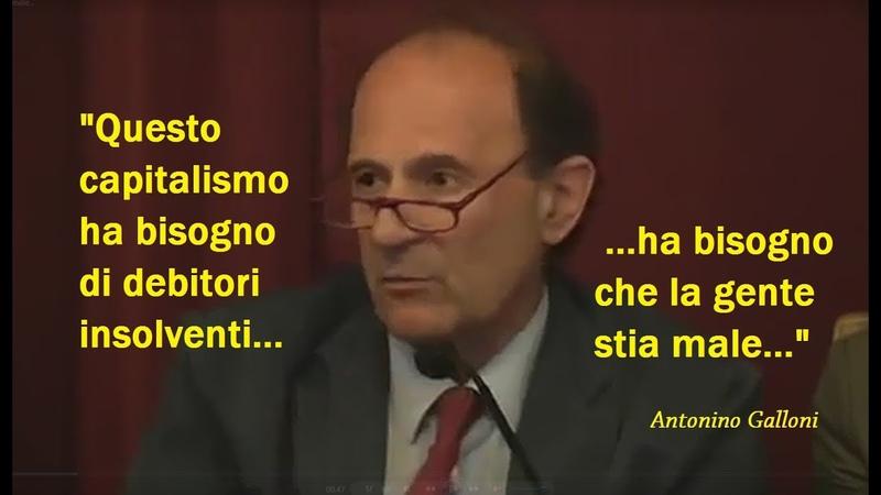 Nino Galloni: Questo capitalismo ha bisogno di debitori insolventi che la gente stia male